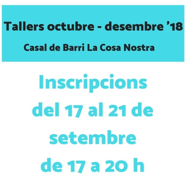 Tallers octubre - desembre '18